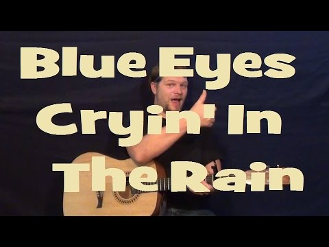 How To Play Blue Eyes Crying In The Rain