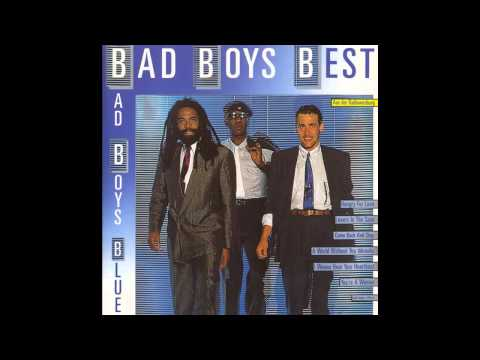 Bad Boys Blue ?- Bad Boys Best (Full Album)