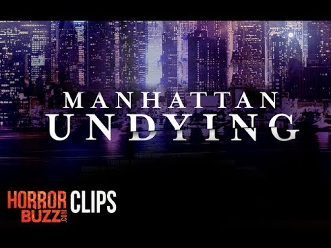 MANHATTAN UNDYING Clip from Momentum Pictures