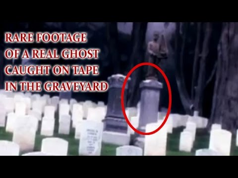 Ghost caught on tape in the graveyard SCARY VIDEOS scary ghost caught on tape GHOST VIDEO very scary