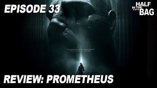 Video Half in the Bag Episode 33: Prometheus MP3, 3GP, MP4, WEBM, AVI, FLV Februari 2018