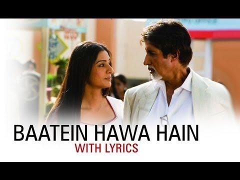 Baatein Hawa Hain (Hit Song With Lyrics) | Cheeni Kum | Amitabh Bachchan & Tabu