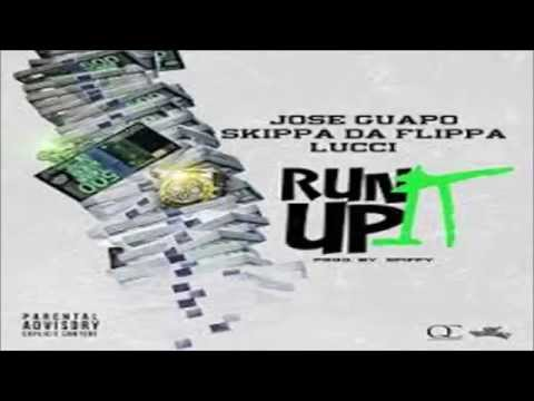 Jose Guapo - Run It Up