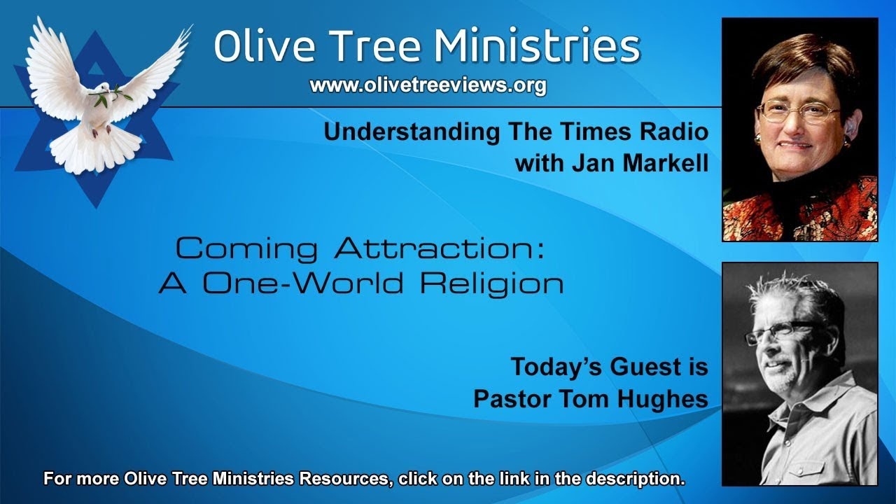 Coming Attraction: A One-World Religion – Pastor Tom Hughes