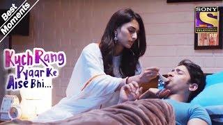 Kuch Rang Pyar Ke Aise Bhi | Sonakshi Takes Care Of Dev | Best Moments