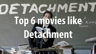 Nonton Top 6 movies like Detachment (2011) Film Subtitle Indonesia Streaming Movie Download