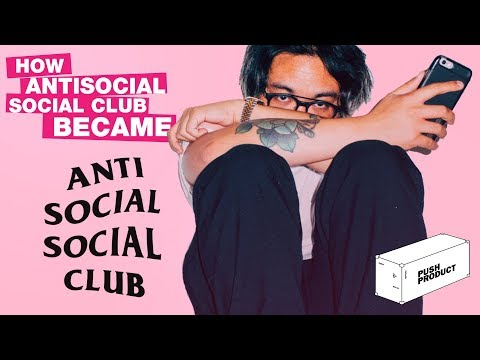 How Antisocial Social Club Became Antisocial Social Club (The Real Story) 2018