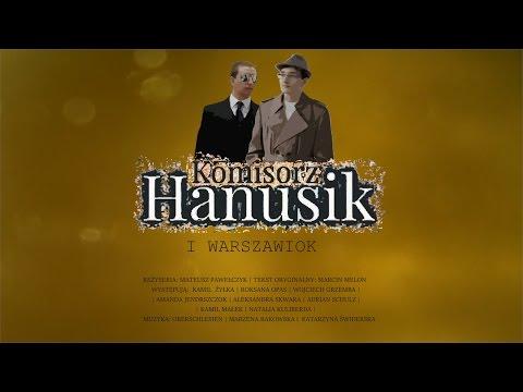 Komisorz Hanusik i Warszawiok