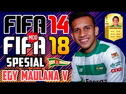 Download Fifa 14 Mod 18 Spesial Egy Maulana Vikri Lechia Gdansk Android | Apk Data New Update 2018