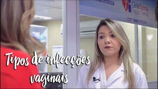 Momento Clinic Farma - Tipos de infecções vaginais