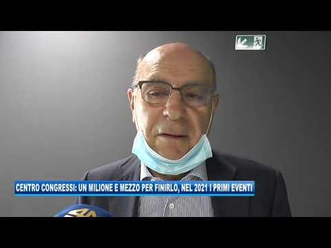 17/09/2020 - CENTRO CONGRESSI: 1,5 MILIONI PER FINIRLO, NEL 2021 I PRIMI EVENTI