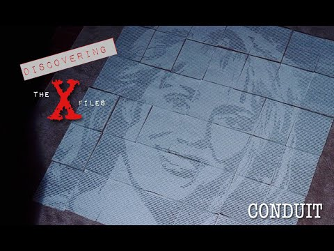 Discovering The X Files # 4: Conduit (Why would Mulder go to church?)
