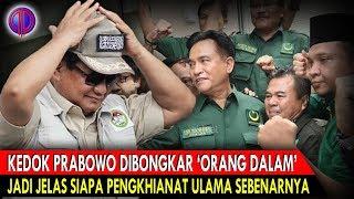 Video Ked0k Prabowo Dib0ngk4r 'Orang Dalam', Jadi Jelas Siapa Pengkhi4n4t Ulama Sebenarnya MP3, 3GP, MP4, WEBM, AVI, FLV Februari 2019