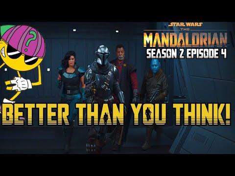 The Mandalorian Season 2 Episode 4 Was ACTUALLY AWESOME! (Mostly)