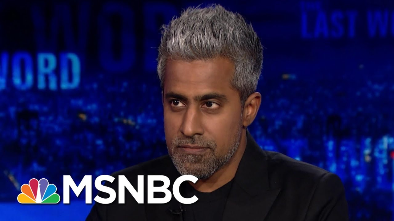 Anand Giridharadas: 'Trump Is The Head Of The Snake But Our Whole Culture Needs A Reckoning' | MSNBC
