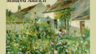 TOLD IN A FRENCH GARDEN by Mildred Aldrich FULL AUDIOBOOK | Best Audiobooks