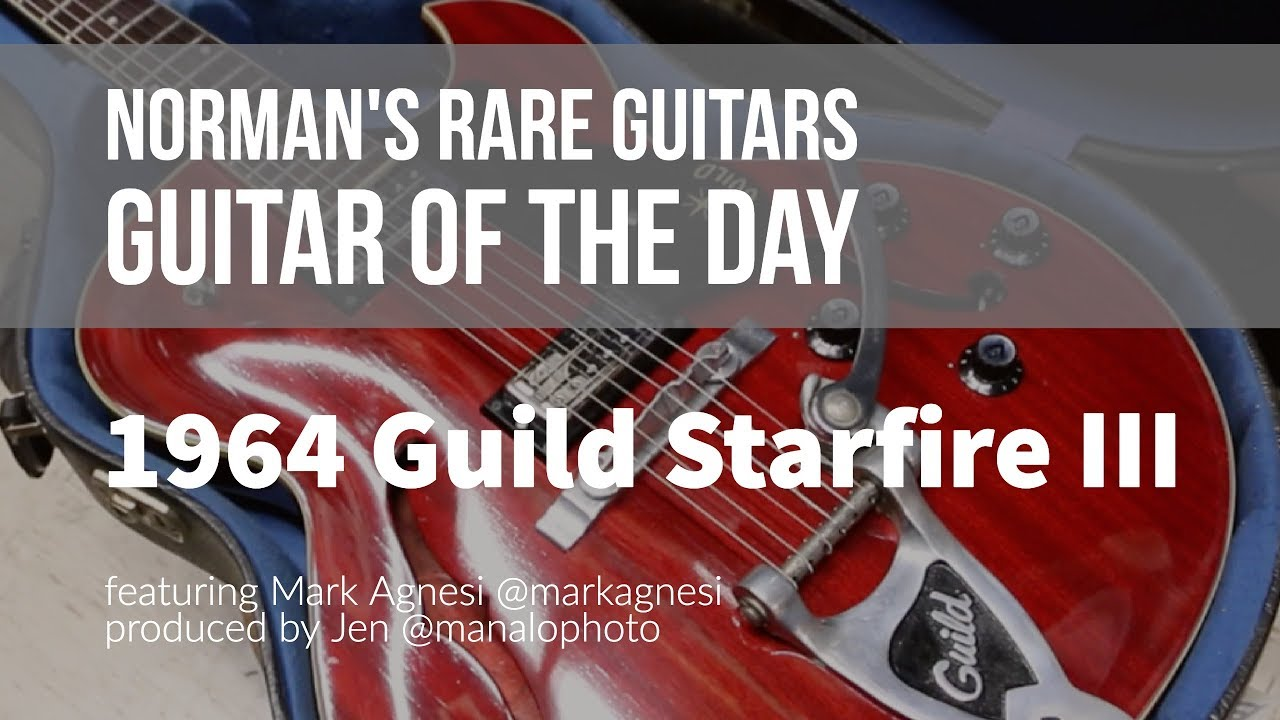Norman's Rare Guitars – Guitar of the Day: 1964 Guild Starfire III