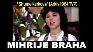 Mihrije Braha - Shume Kerkova TVP 1984
