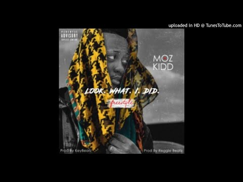 Moz Kidd - Look What I Did (Audio)