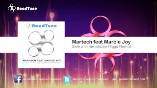 Martech Feat Marcie Joy - Safe With Me (Bozon Higgs Remix)