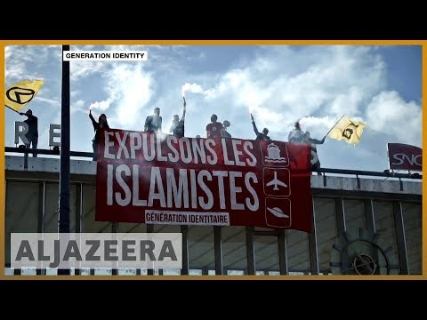 🇫🇷France: Generation Identity, the far right and racist violence l Al Jazeera English