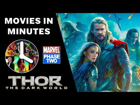 THOR: THE DARK WORLD in 4 minutes - (Marvel Phase Two Recap)