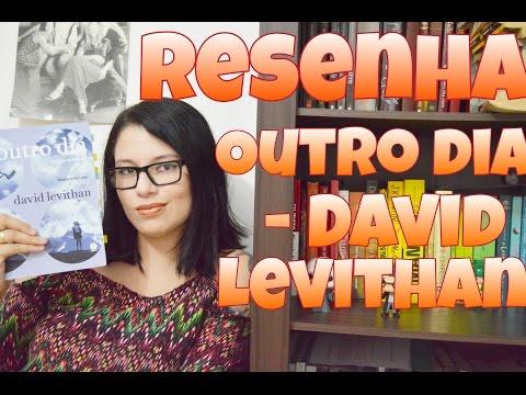 Outro Dia - David Levithan ? RESENHA