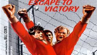 Escape to Victory - Soundtrack by Bill Conti - 1981 Track Listing: 01 - Victory - Main Title - 0:00 02 - The Team Uniforms - 03:29 03 - Match's Getaway - 05:...