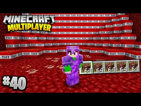 EXPLODING THE NETHER in Minecraft Multiplayer Survival! (Episode 40)