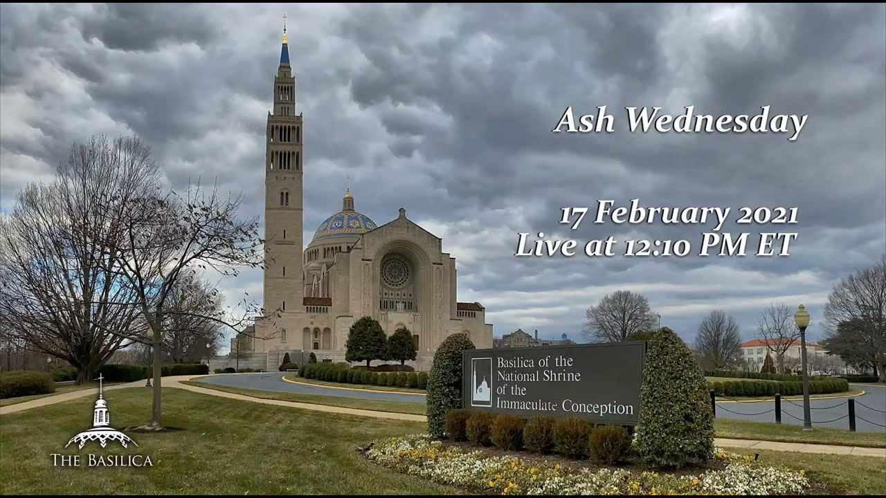Mass on Ash Wednesday 17th February 2021 Live From National Shrine