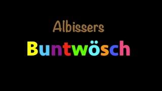 Albissers Buntwösch - D'Annemarie und du