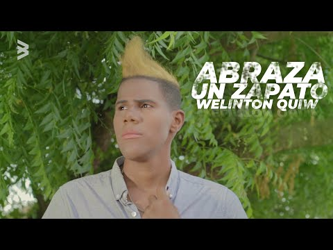 Welinton Quiw - Abraza Un Zapato (Video Oficial)