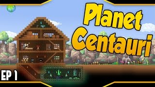Welcome to Planet Centauri! Planet Centauri ➤ Terraria Starbound Like Game With Awesome Features [Let's Play Planet...