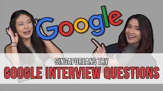 Video Singaporeans Try: Google Interview Questions | EP 116 MP3, 3GP, MP4, WEBM, AVI, FLV Februari 2019