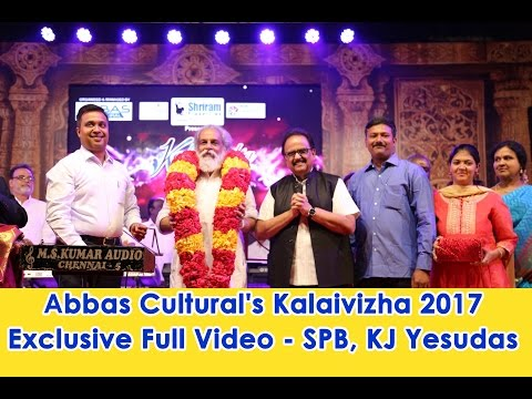 Abbas Cultural's Kalaivizha 2017 Event Photos Exclusive Full Video   SPB, KJ Yesudas