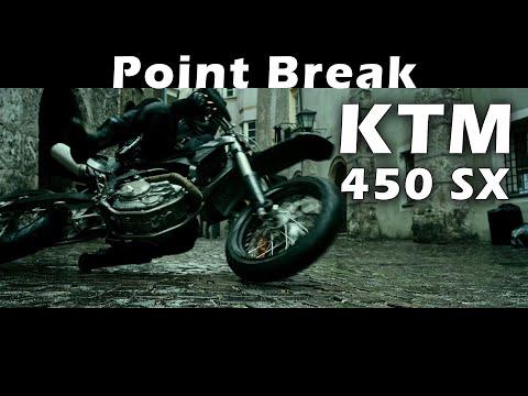 Point Break. KTM 450 SX (part 2)
