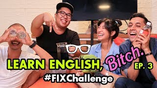 Video #FIXChallenge: Learn English, Bitch! | EPS. 3 - Kamal vs. Uus MP3, 3GP, MP4, WEBM, AVI, FLV Desember 2018