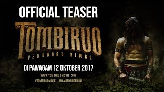 Nonton TOMBIRUO: PENUNGGU RIMBA - Official Teaser [HD] (DI PAWAGAM 12 OKTOBER 2017) Film Subtitle Indonesia Streaming Movie Download