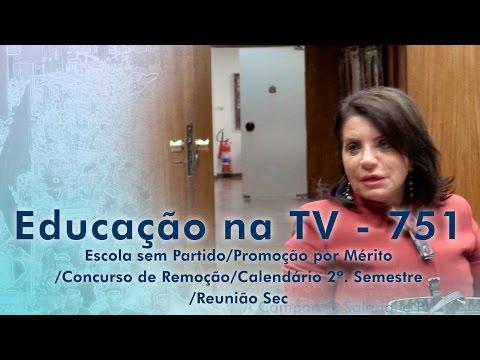 Escola sem Partido / Promoção por Mérito / Concurso de Remoção / Calendário 2º. Semestre / Reunião Sec.