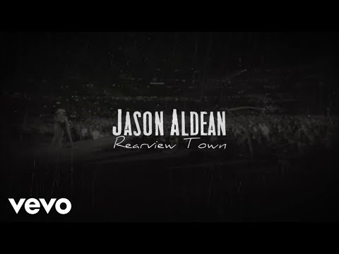 Video Jason Aldean - Rearview Town (Lyric Video) download in MP3, 3GP, MP4, WEBM, AVI, FLV January 2017