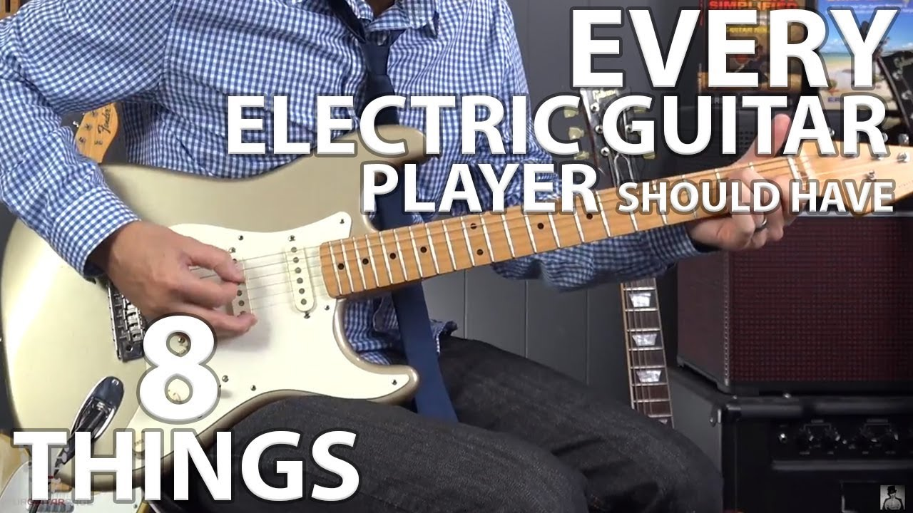 8 Things EVERY Electric Guitar Player Should Know