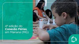 4ª edição do Conexão Férias, em Mariana (MG)