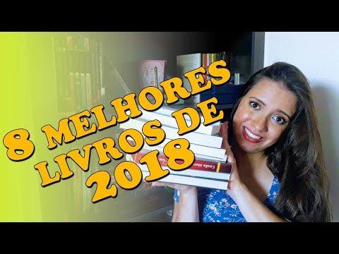 8 MELHORES LIVROS DE 2018 | Sonho Lindo de um leitor #