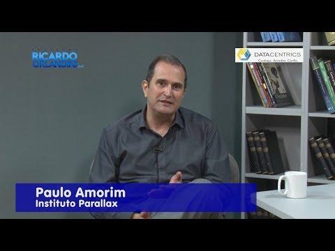 Ricardo Orlandini entrevista o administrador de empresas Paulo Amorim com participação especial de Rodrigo Miranda, coach neurofinanceiro