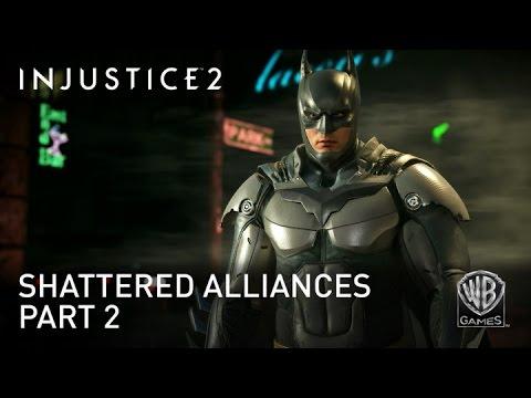 Injustice 2 Shattered Alliances Part 2 Trailer