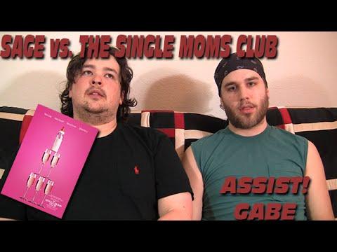 Sage vs. The Single Moms Club