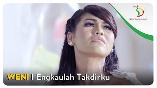 Weni - Engkaulah Takdirku | Official Video Clip Video