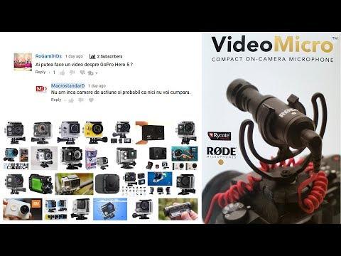 De ce nu am camera de actiune si un test de microfoane Rode VideoMicro vs Rode VideoMic Me
