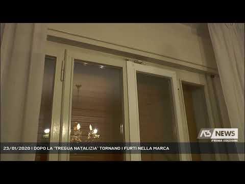 23/01/2020 | DOPO LA ''TREGUA NATALIZIA'' TORNANO I FURTI NELLA MARCA