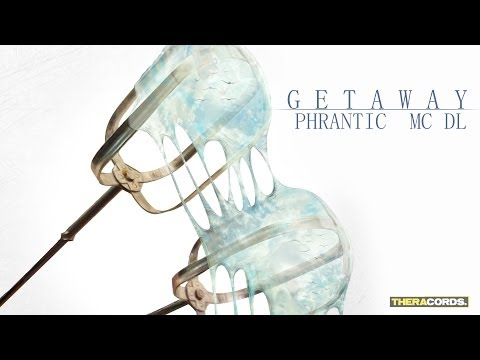 Phrantic - Getaway (ft. MC DL) (THER-126) Official Video